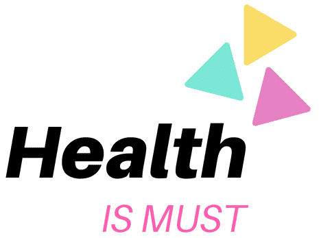 Health is must